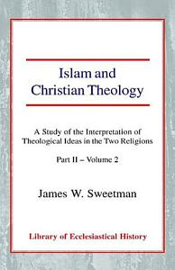 Islam and Christian Theology Book