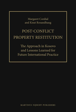 Post Conflict Property Restitution  2 vols