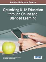 Optimizing K 12 Education through Online and Blended Learning PDF