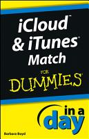 iCloud and iTunes Match In A Day For Dummies PDF
