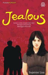 Jealous: Cemburu Selalu Menjalar Diam-Diam