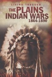 The Plains Indian Wars 1864 1890 Book PDF