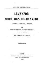 Almanzor, Meriem, Medina Azzahrá y Cámar: Leyendas históricas árabes