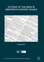 Fictions of the Press in Nineteenth-Century France