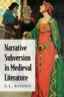 Narrative Subversion in Medieval Literature PDF