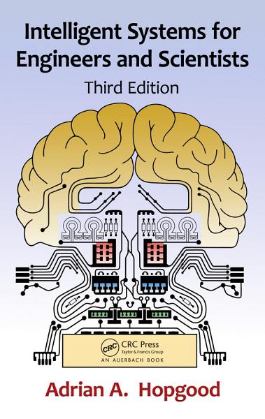 Intelligent Systems for Engineers and Scientists PDF