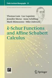 k-Schur Functions and Affine Schubert Calculus