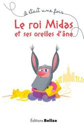 Le roi Midas et ses oreilles d'âne: Une légende mythologique