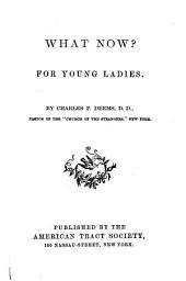 What Now?: For Young Ladies