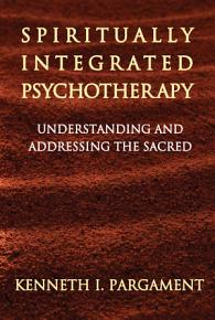 Spiritually Integrated Psychotherapy PDF