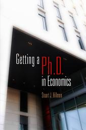 Getting a PhD in Economics