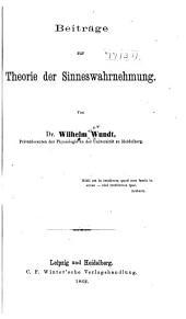 Beiträge zur Theorie der Sinneswahrnehmung
