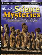Hands-On Science Mysteries for Grades 3 - 6
