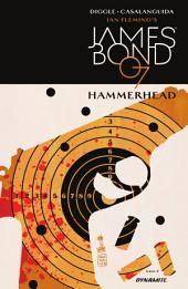 James Bond: Hammerhead #4 (of 6)