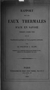 Rapport sur les eaux thermales d'Aix en Savoie pendant l'année 1855 suivi de considérations pratiques sur leurs propriétés médicinales