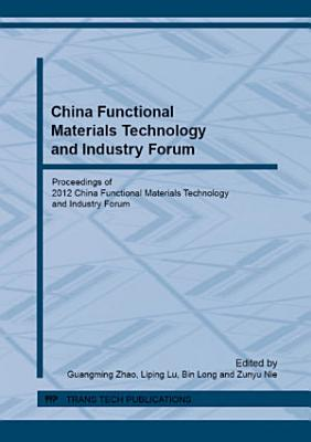 China Functional Materials Technology and Industry Forum