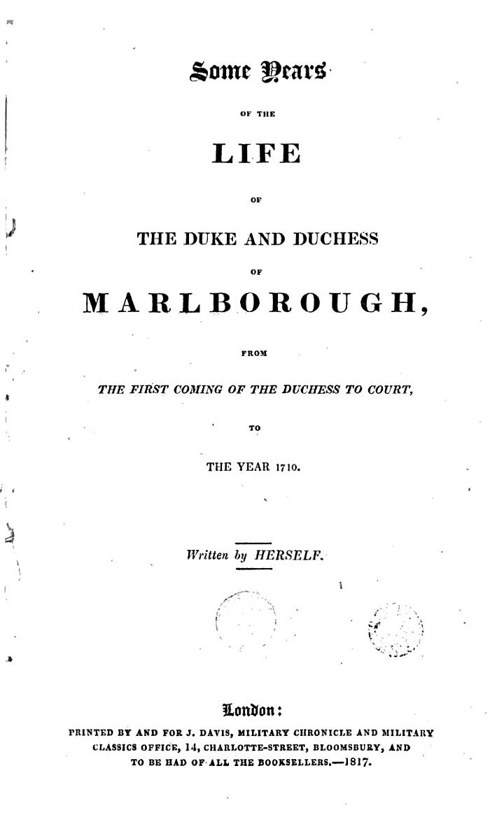 Some Years of the Life of the Duke and Duchess of Marlborough