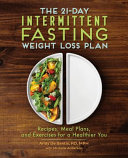 The 21 Day Intermittent Fasting Weight Loss Plan