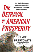 The Betrayal of American Prosperity PDF