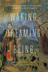 Waking Dreaming Being Book PDF