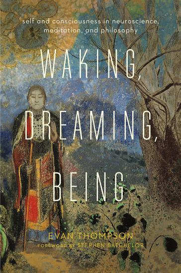 Waking  Dreaming  Being PDF