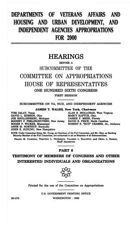 Departments of Veterans Affairs and Housing and Urban Development  and Independent Agencies Appropriations for 2000  Testimony of members of Congress and other interested individuals and organizations PDF