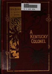 A Kentucky Colonel: A Novel