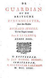 De Guardian of de Britsche zedenmeester: Volume 1