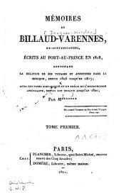 Mémoires de Billaud-Varennes, ex-conventionnel écrits au Port-au-Prince en 1818 [...]: Volume1