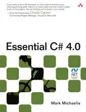 Essential C# 4.0: Edition 3