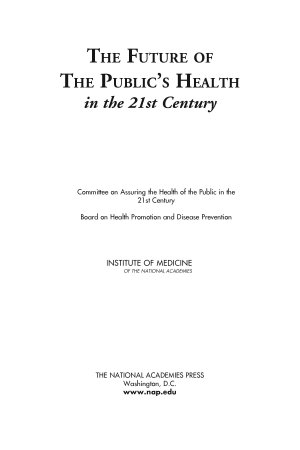 The Future of the Public s Health in the 21st Century PDF