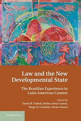Law and the New Developmental State PDF
