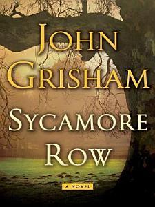 Sycamore Row  A Novel  Jake Brigance  Book