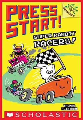Super Rabbit Racers   A Branches Book  Press Start   3