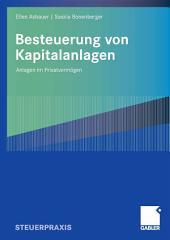 Besteuerung von Kapitalanlagen: Anlagen im Privatvermögen