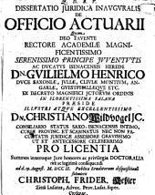 Dissertatio Juridica Inavgvralis De Officio Actuarii