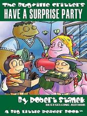 Have a Surprise Party: An Illustrated Children's Picture Book