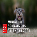 Miniature Schnauzers Calendar 2021