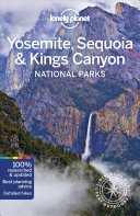 Yosemite  Sequoia and Kings Canyon   Lonely Planet PDF