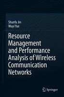 Resource Management and Performance Analysis of Wireless Communication Networks PDF