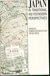 Japan in Traditional and Postmodern Perspectives: Issues in Philosophical Historiography