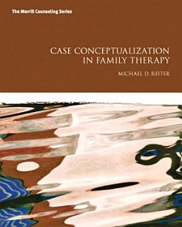 Case Conceptualization in Family Therapy Book