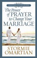 The Power of PrayerTM to Change Your Marriage Prayer and Study Guide PDF