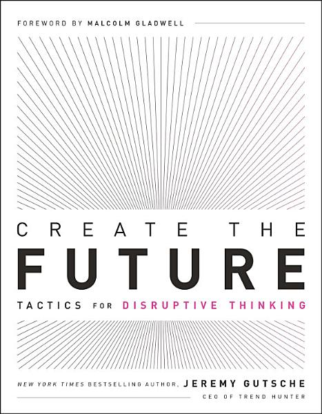 Download Create the Future   The Innovation Handbook Book