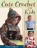 Cute Crochet for Kids