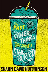 The Past and Other Things That Should Stay Buried PDF