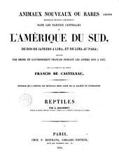 Expédition dans les parties centrales de l'Amérique du sud: de Rio de Janeiro à Lima et de Lima au Para, exécutées... pendant les années 1843 à 1847