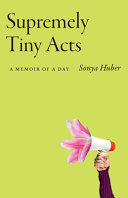 Supremely Tiny Acts PDF