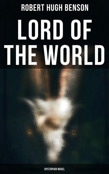 Download Lord of the World  Dystopian Novel  Book