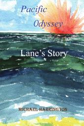 Pacific Odyssey: Lane's Story